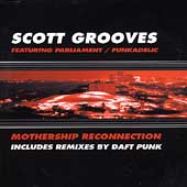 Scott Grooves: Mothership Re-connection [Single]