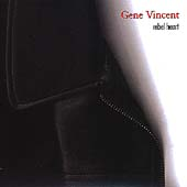 Gene Vincent: Rebel Heart