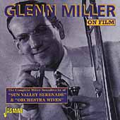 Glenn Miller: On Film