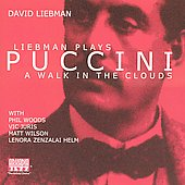 David Liebman: Liebman Plays Puccini: A Walk in the Clouds