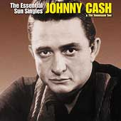 Johnny Cash & the Tennessee Two: The Essential Sun Singles