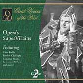 Great Voices of the Past - Opera's Super Villains