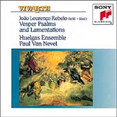 Rebelo: Vesper Psalms & Lamentations / Huelgas Ensemble