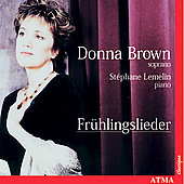 Fr&uuml;hlingslieder / Donna Brown, St&eacute;phane Lemelin