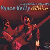 Vance Kelly (Blues): Live at Lee's Unleaded Blues