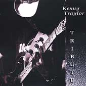Kenny Traylor: Tribute