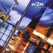 e2K: If Not Now *
