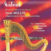 Ivan Muller - Cavatinas, etc / Talitman, Loubry, et al