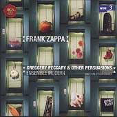 Zappa: Greggery Peccary & Other Persuasions/ Ensemble Modern
