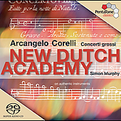 Corelli: Concerti grossi / Simon Murphy, New Dutch Academy