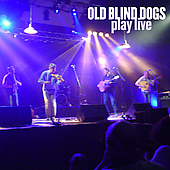 Old Blind Dogs: Play Live
