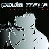 Paula Maya: Resurrection *