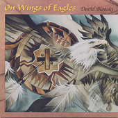 David Blonski: On Wings of Eagles