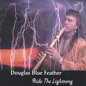 Douglas Blue Feather: Ride the Lightning