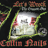The Coffin Nails: Let's Wreck: The Gravest Hits of the Coffin Nails
