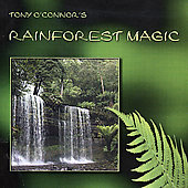 Tony O'Connor: Rainforest Magic