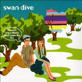 Swan Dive (Rock): Popcorn & a Mama Who Loves Me Too