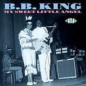 B.B. King: My Sweet Little Angel