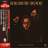 Bill Evans Trio (Piano): Since We Met [Remaster]