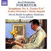 Foerster: Symphony no 4, etc / Friedel, Slovak Radio SO