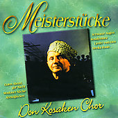 Don Cossack Choir: Meisterstucke
