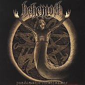 Behemoth: Pandemonic Incantations [Digipak]
