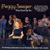 Peggy Seeger: Three Score and Ten