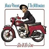 Maria Vincent/Maria Vincent & the Millionaires: She'll Be Gone
