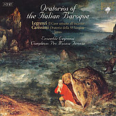 Carrisimi, Legrenzi: Oratorios of the Italian Baroque