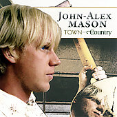 John-Alex Mason: Town and Country