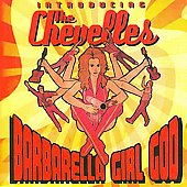The Chevelles (Australia): Barbarella Girl God [Slipcase] *