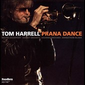 Tom Harrell: Prana Dance