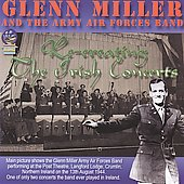 Glenn Miller: Recreating the Irish Concerts