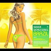 Various Artists: Hed Kandi: World Series Brazil [Digipak]