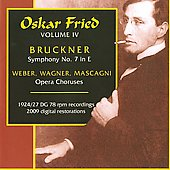 The Art of Oscar Fried, Vol. 4 / Oscar Fried, Berlin State Opera Orchestra & Choir