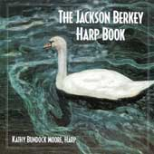 The Jackson Berkey Harp Book