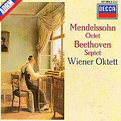 Mendelssohn: Octet;  Beethoven: Septet / Vienna Octet