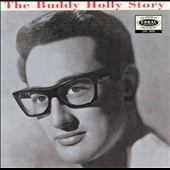 Buddy Holly/Buddy Holly & the Crickets: The Buddy Holly Story