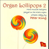 Organ Lollipops 2 / Peter King