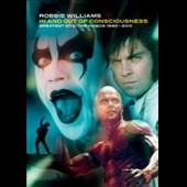 Robbie Williams: In and Out of Consciousness: Greatest Hits 1990-2010 [DVD]
