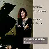 Debussy: Preludes Book 1;  Janácek: In the Mist / Parkinson