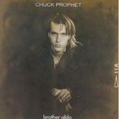 Chuck Prophet: Brother Aldo