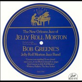 Bob Greene (Piano): World of Jelly Roll Morton
