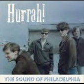 Hurrah!: The Sound of Philadelphia
