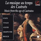 La musique au temps des Castrats - Gluck, Vivaldi, et al