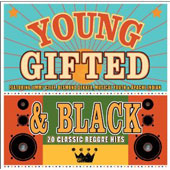 Various Artists: Young Gifted & Black: 20 Classic Reggae Hits