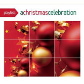 Various Artists: Playlist: A Christmas Celebration