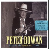 Peter Rowan: Best of the Sugar Hill Years
