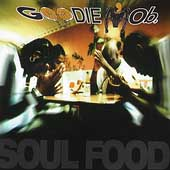 Goodie Mob: Soul Food [PA]