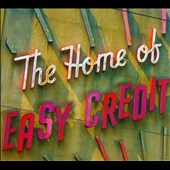 The Home of Easy Credit: The Home of Easy Credit [Digipak]